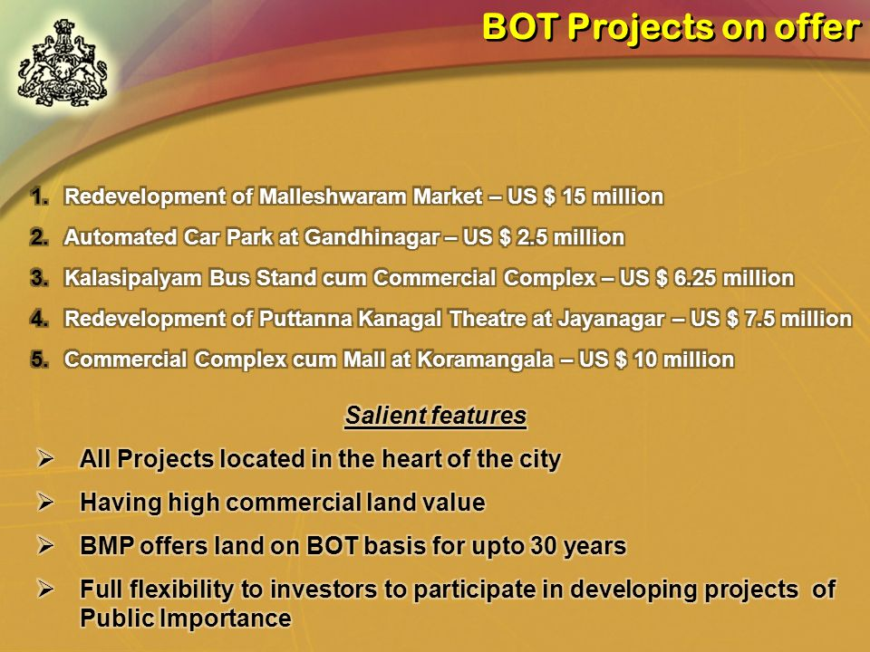 BOT Projects on offer Salient features