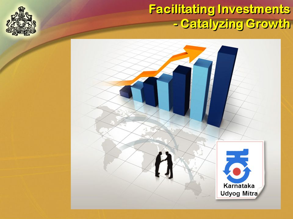 Facilitating Investments - Catalyzing Growth