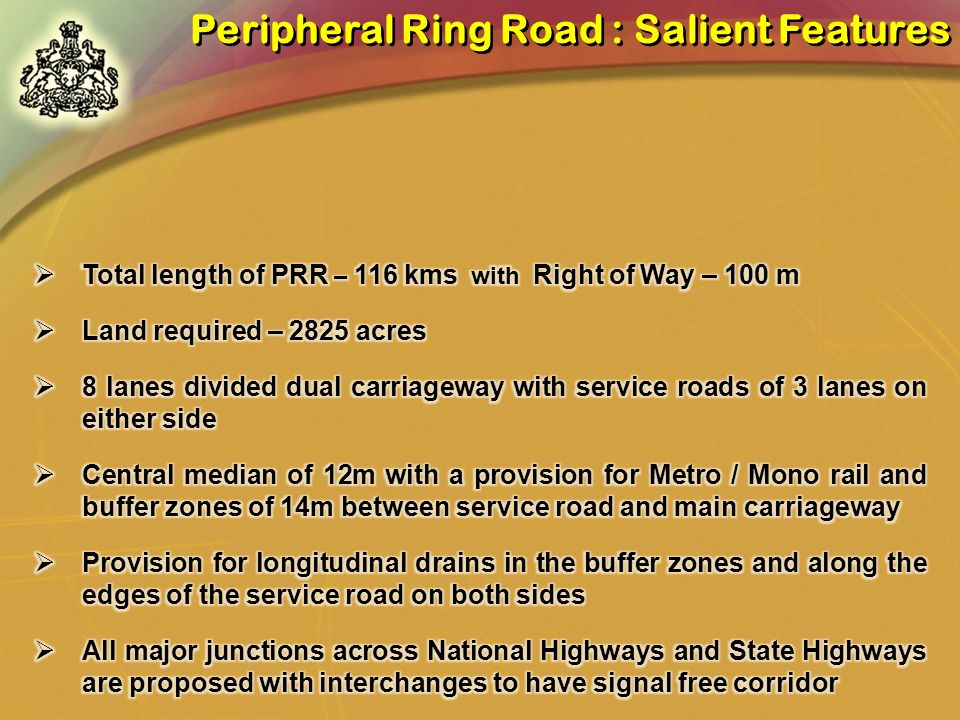 Peripheral Ring Road : Salient Features