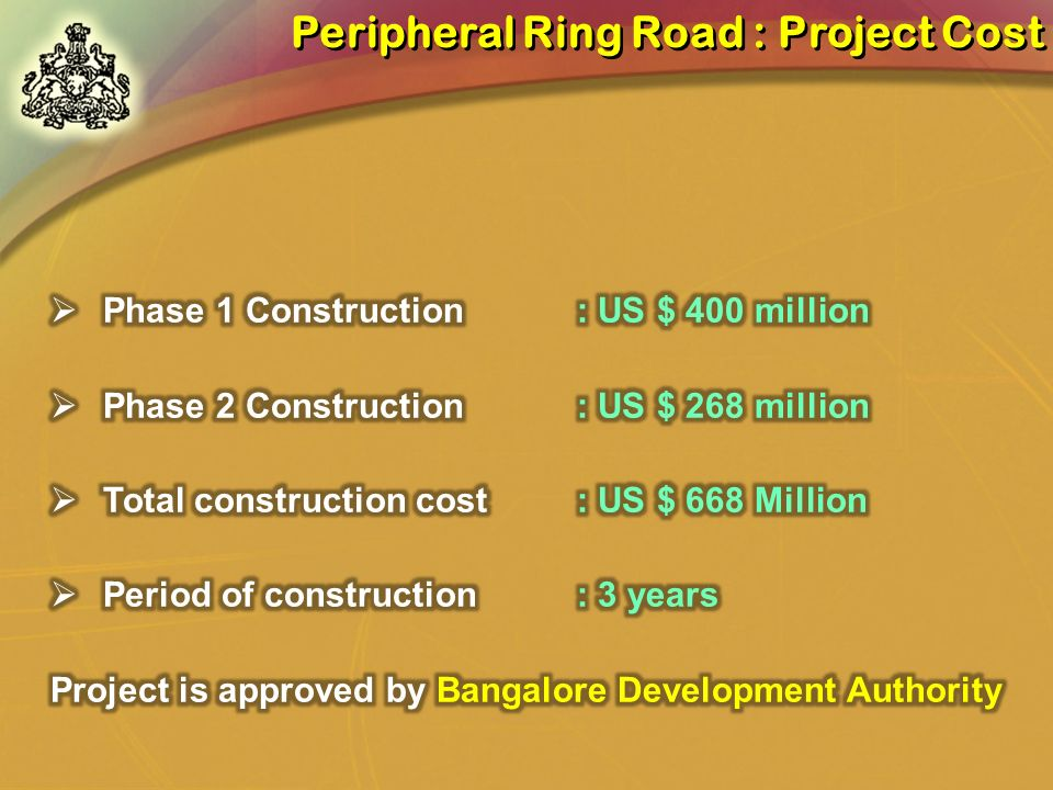 Project is approved by Bangalore Development Authority