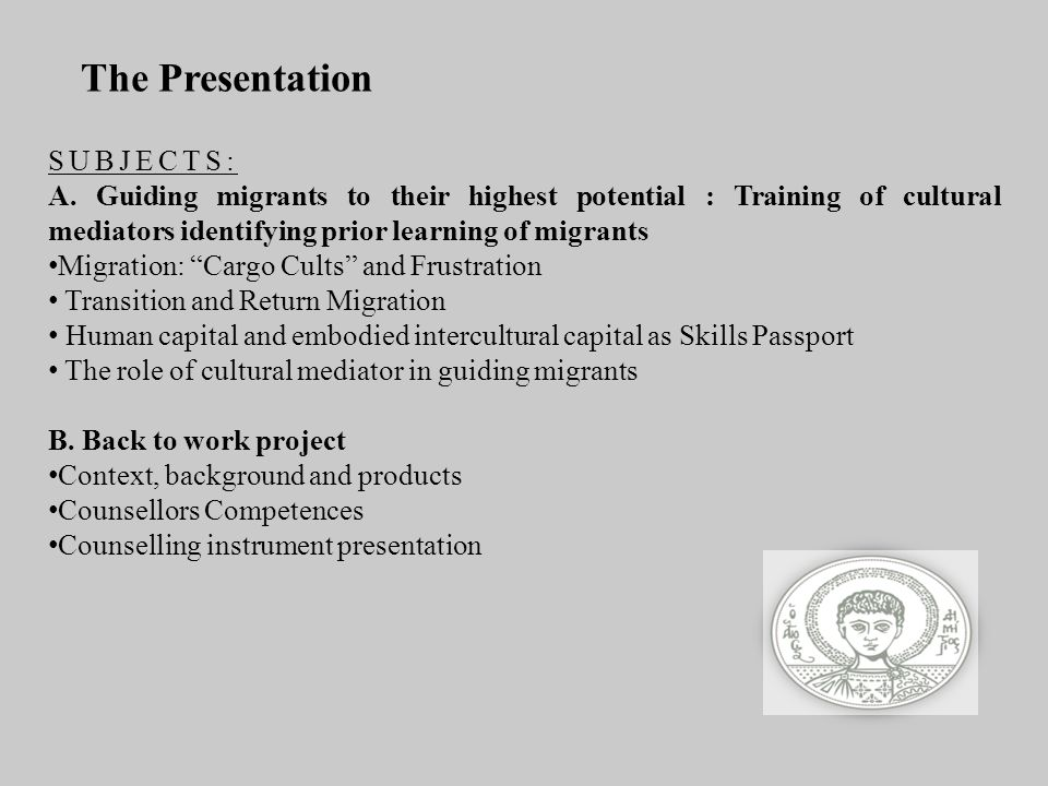 The Presentation SUBJECTS:
