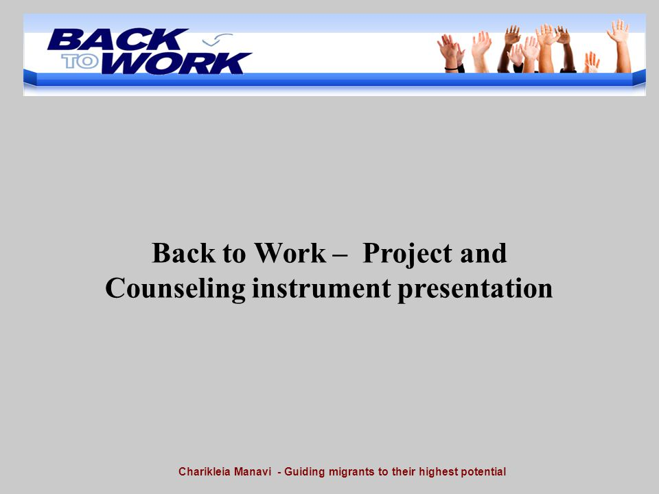 Back to Work – Project and Counseling instrument presentation