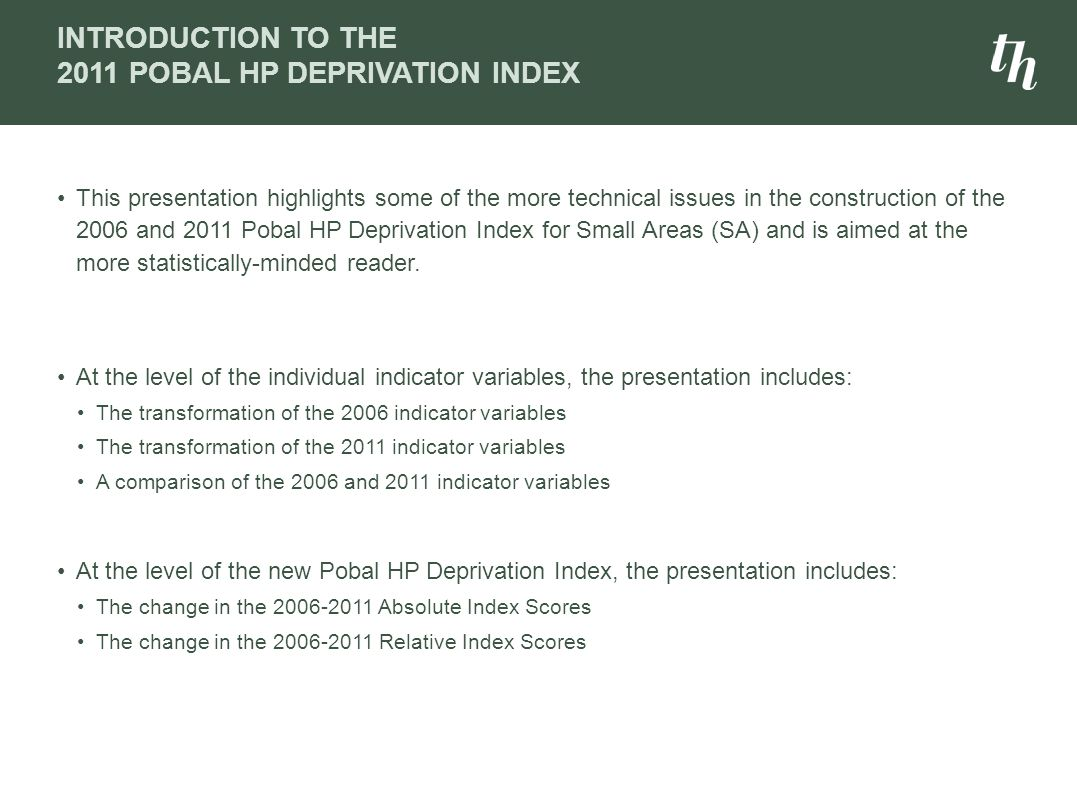 Introduction to The 2011 Pobal HP Deprivation Index