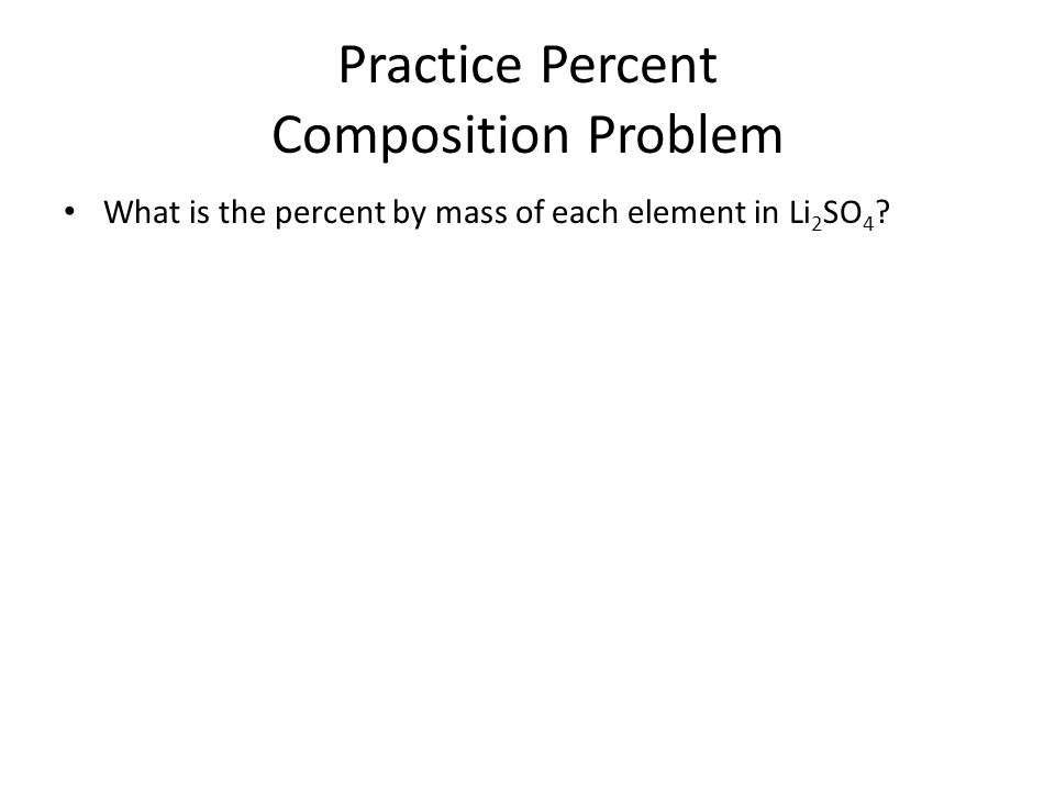 Practice Percent Composition Problem