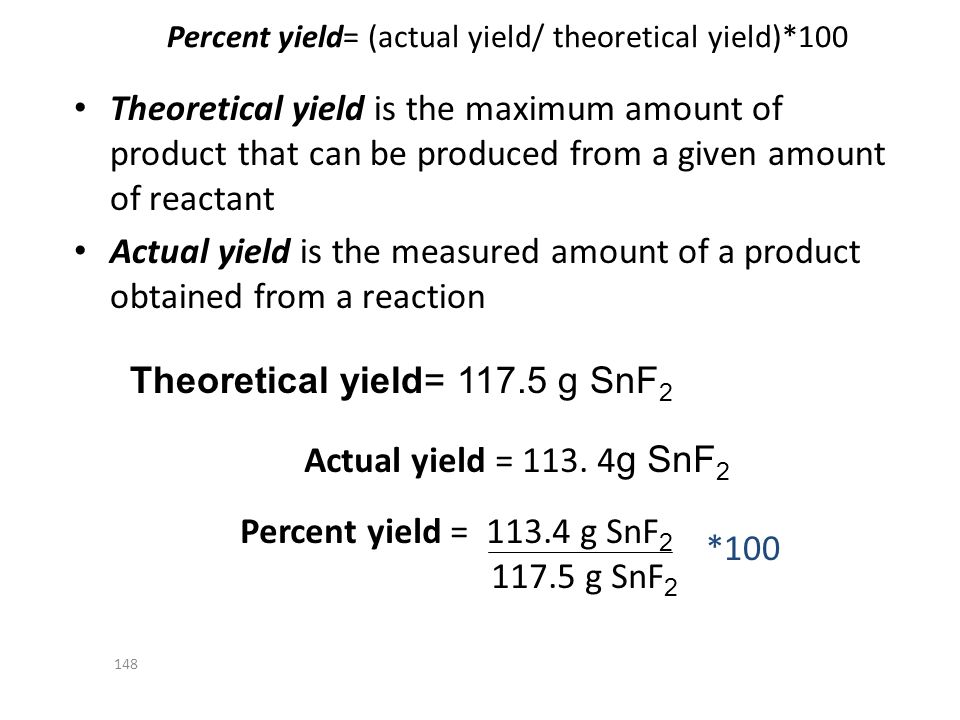 Percent yield= (actual yield/ theoretical yield)*100