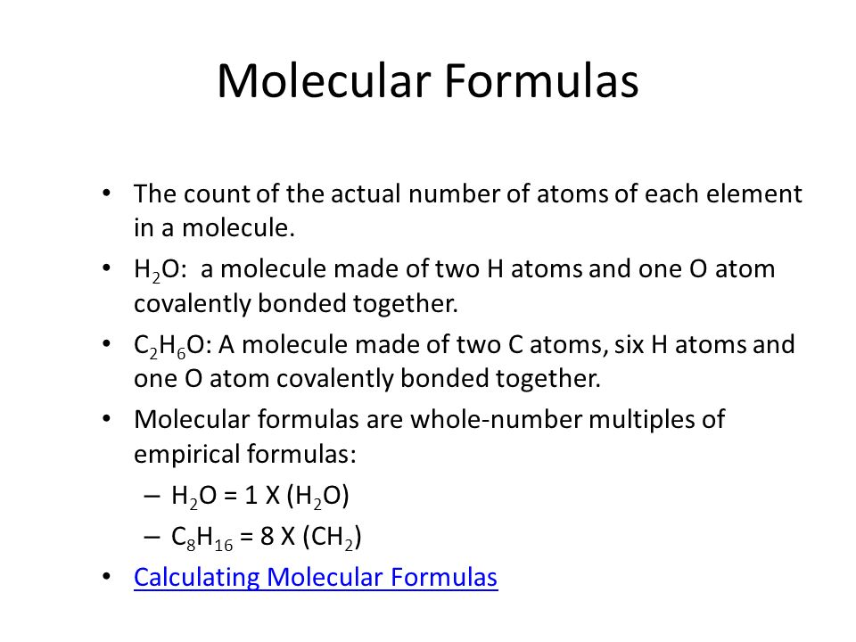 Molecular FormulasThe count of the actual number of atoms of each element in a molecule.