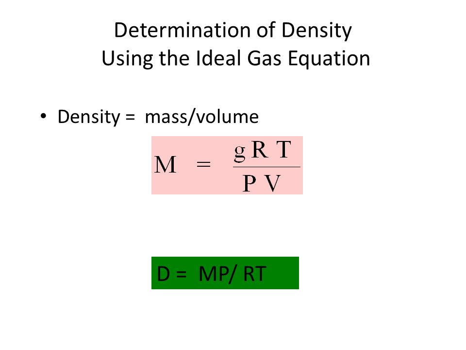 Determination of Density Using the Ideal Gas Equation