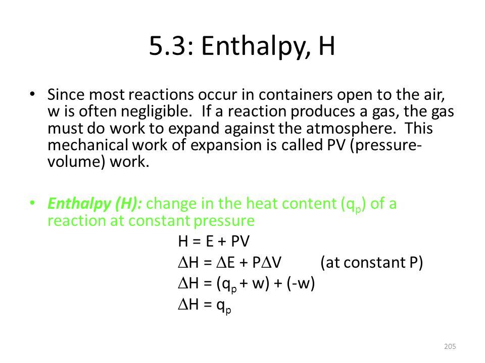 5.3: Enthalpy, H