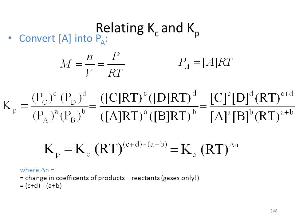 Relating Kc and Kp Convert [A] into PA: