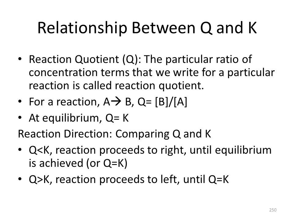 Relationship Between Q and K