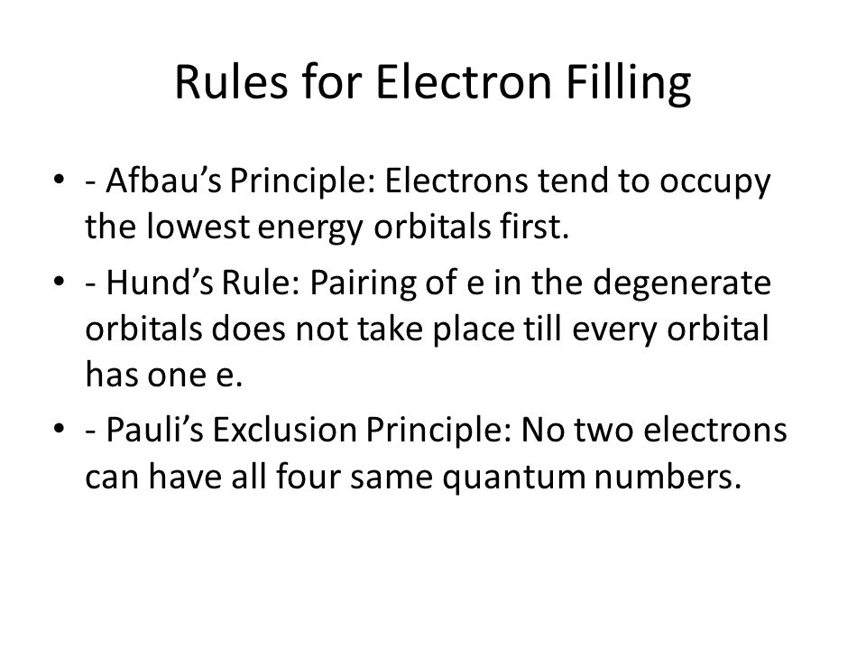 Rules for Electron Filling