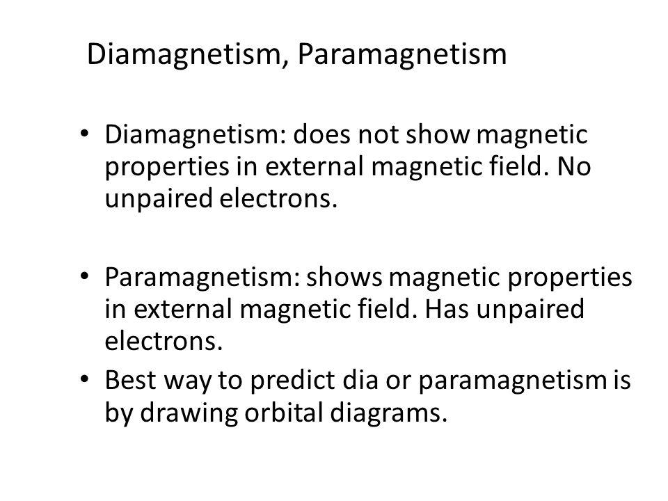 Diamagnetism, Paramagnetism
