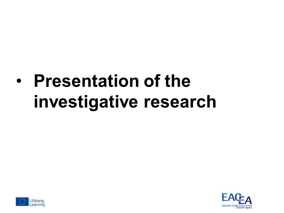 Presentation of the investigative research