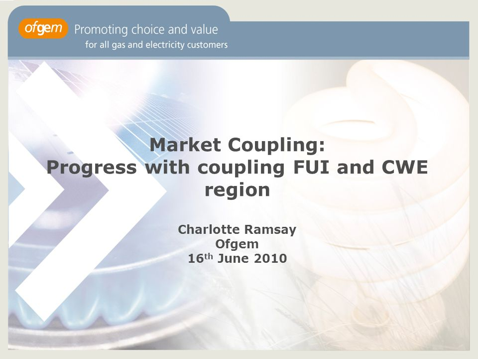 Progress with coupling FUI and CWE region