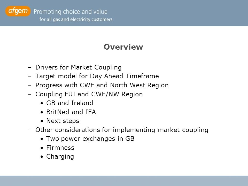 Overview Drivers for Market Coupling