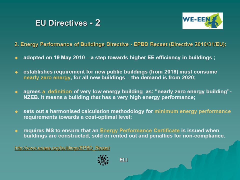 EU Directives - 2 2. Energy Performance of Buildings Directive - EPBD Recast (Directive 2010/31/EU):