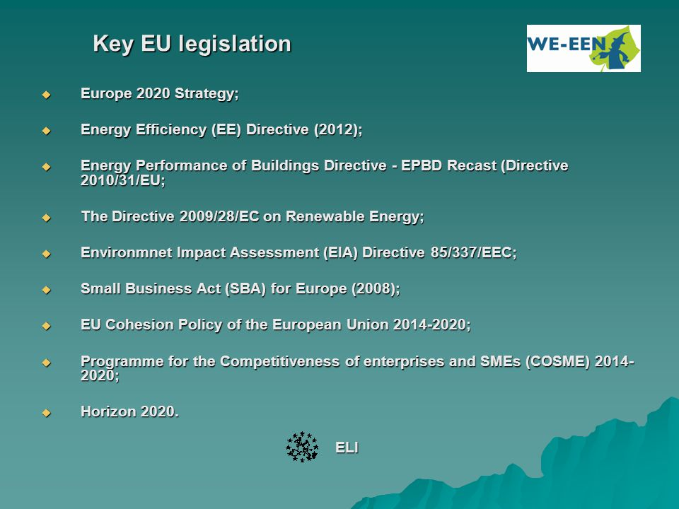 Key EU legislation Europe 2020 Strategy;
