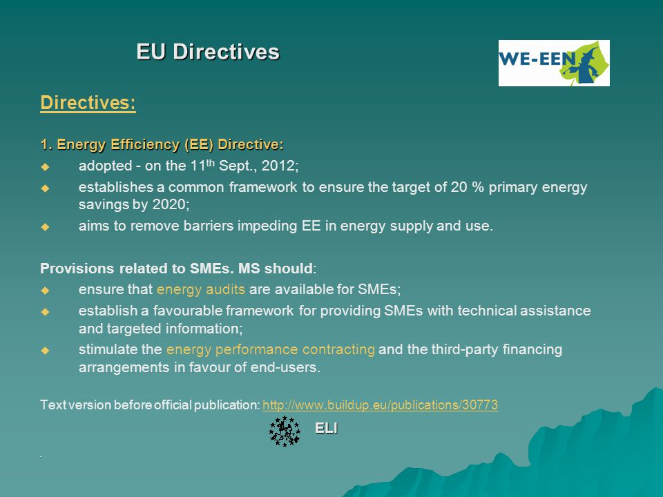 EU Directives Directives: 1. Energy Efficiency (EE) Directive: