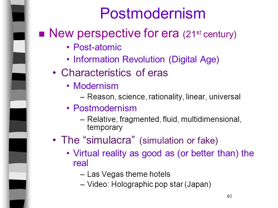 Postmodernism New perspective for era (21st century)