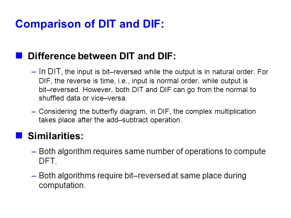 Comparison of DIT and DIF: