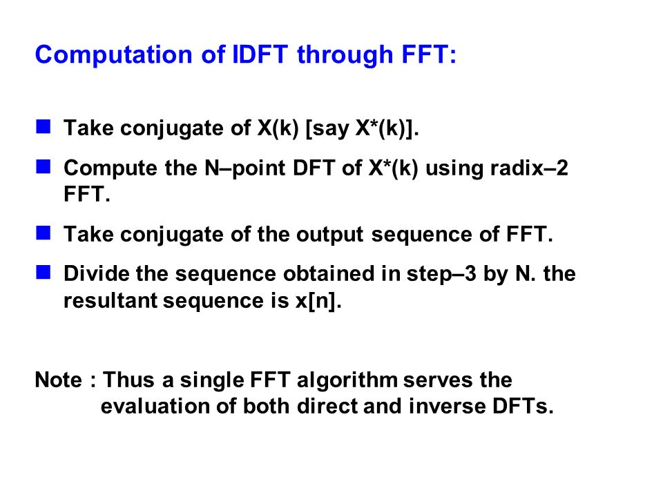 Computation of IDFT through FFT: