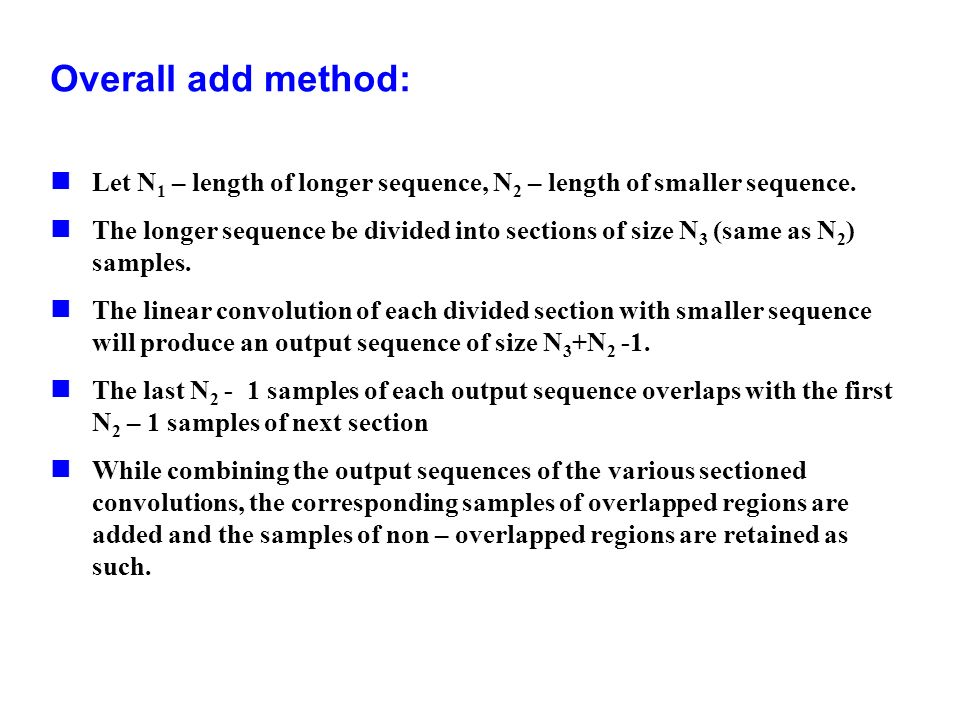 Overall add method: Let N1 – length of longer sequence, N2 – length of smaller sequence.