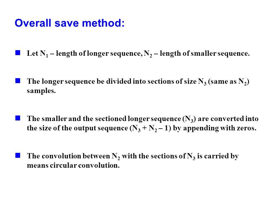 Overall save method:Let N1 – length of longer sequence, N2 – length of smaller sequence.