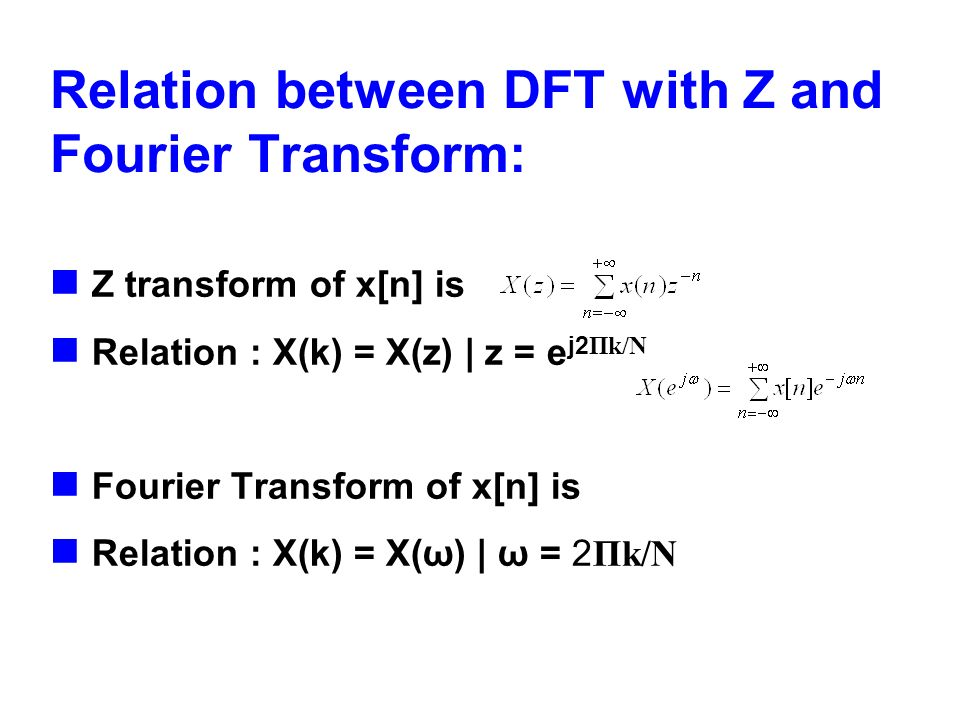 Relation between DFT with Z and Fourier Transform: