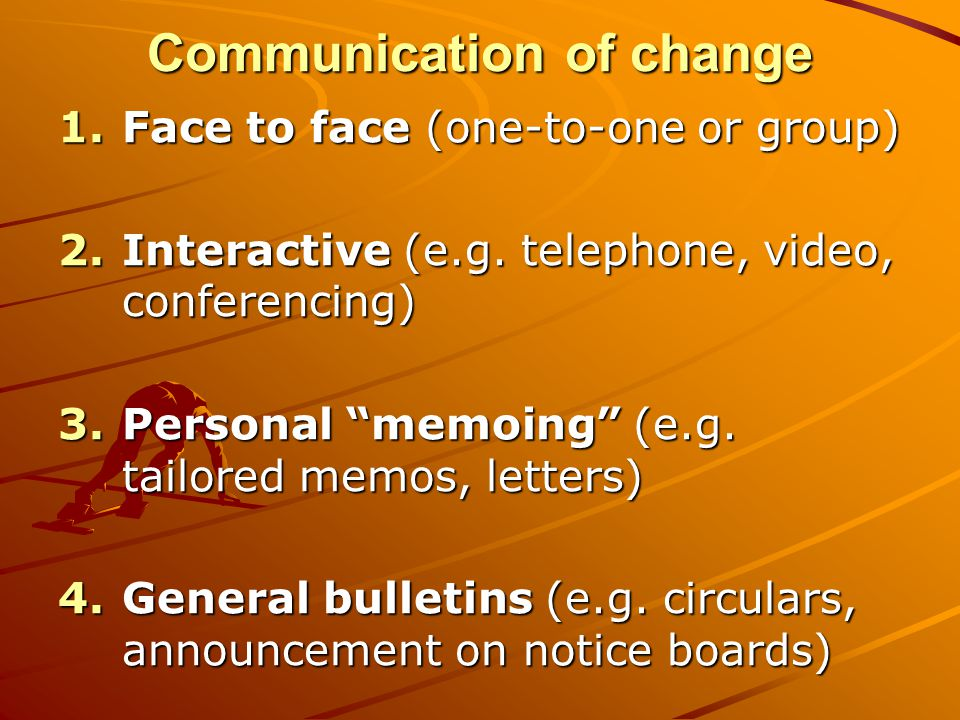 Communication of change