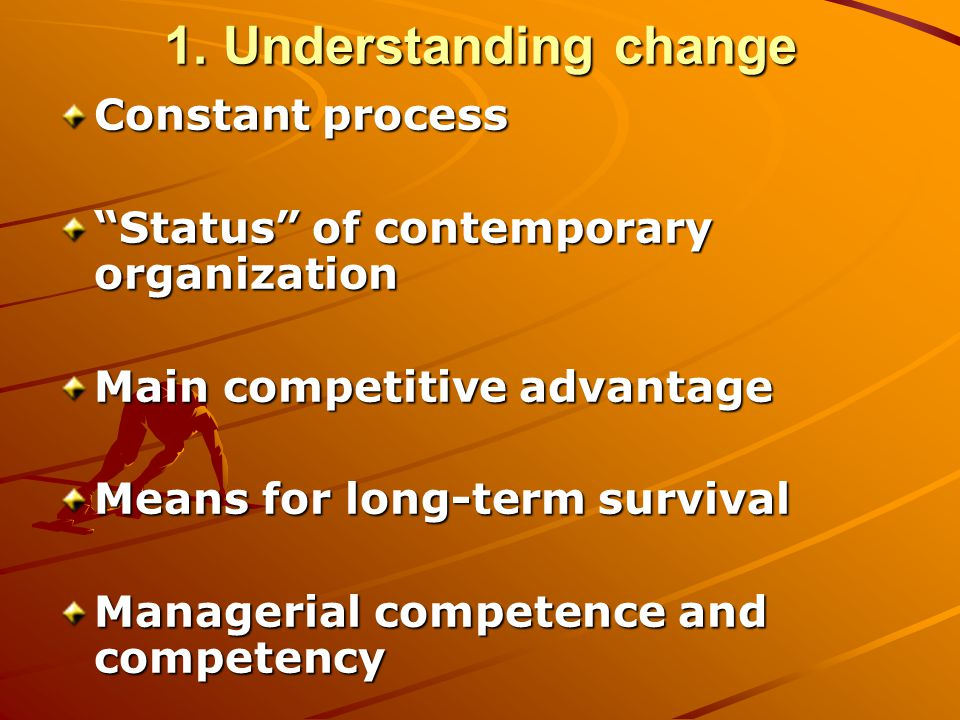 1. Understanding change Constant process