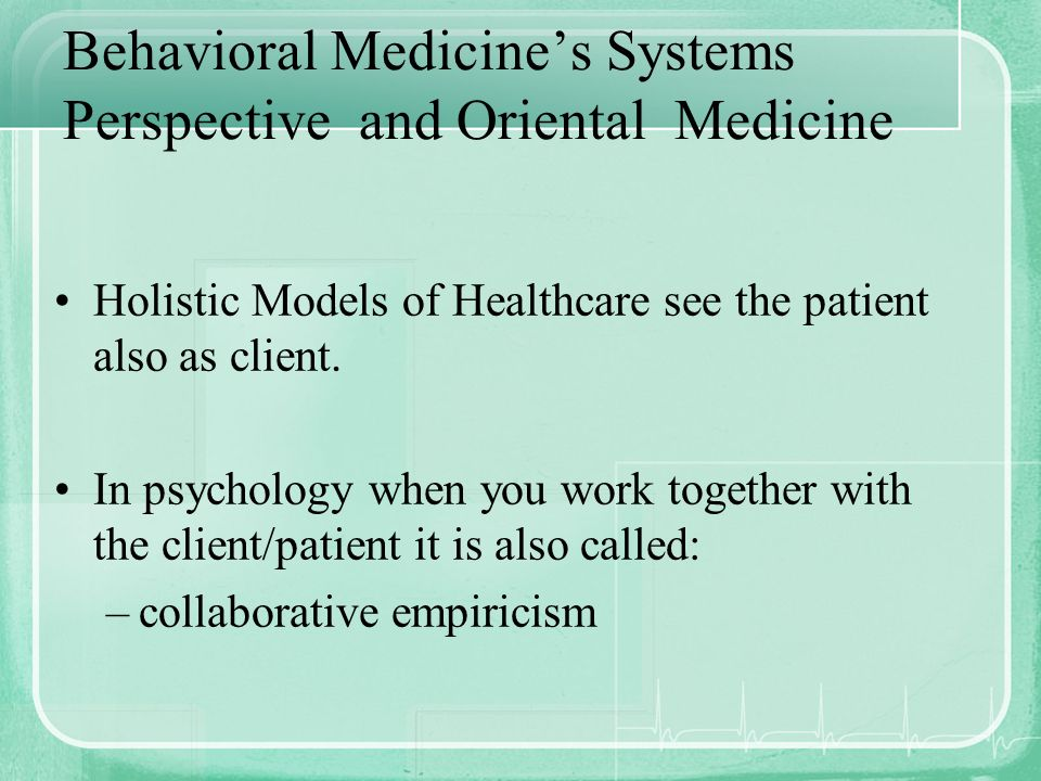 Behavioral Medicine's Systems Perspective and Oriental Medicine