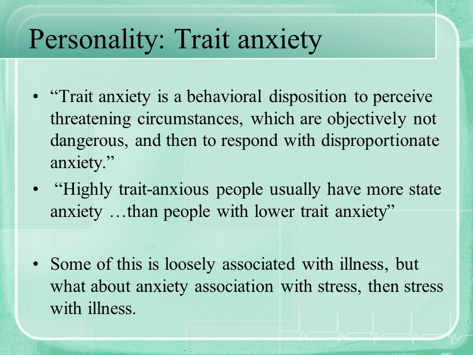 Personality: Trait anxiety