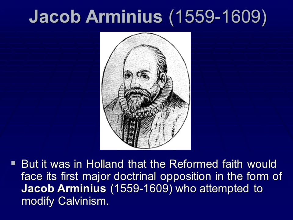 Jacob Arminius (1559-1609)