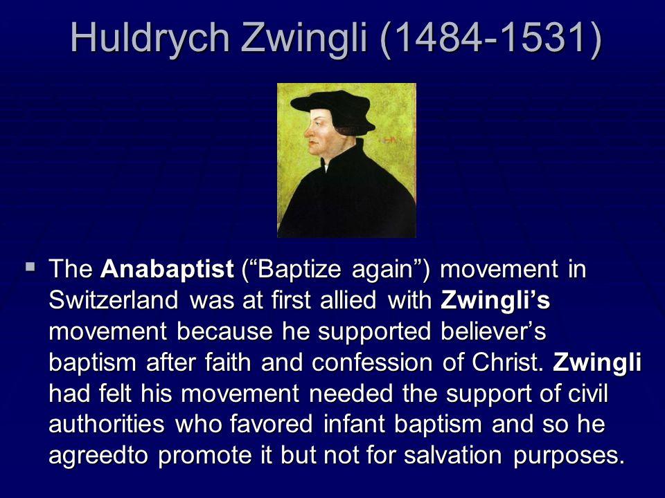 Huldrych Zwingli (1484-1531)