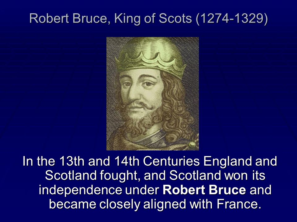 Robert Bruce, King of Scots (1274-1329)