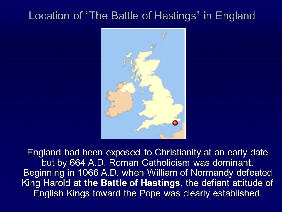 Location of The Battle of Hastings in England
