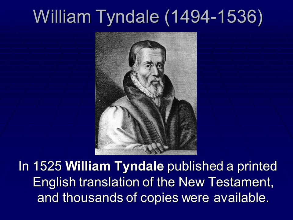 William Tyndale (1494-1536)