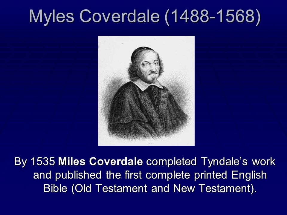Myles Coverdale (1488-1568)