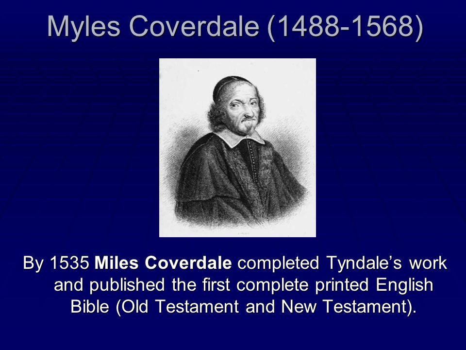Myles Coverdale (1488-1568)