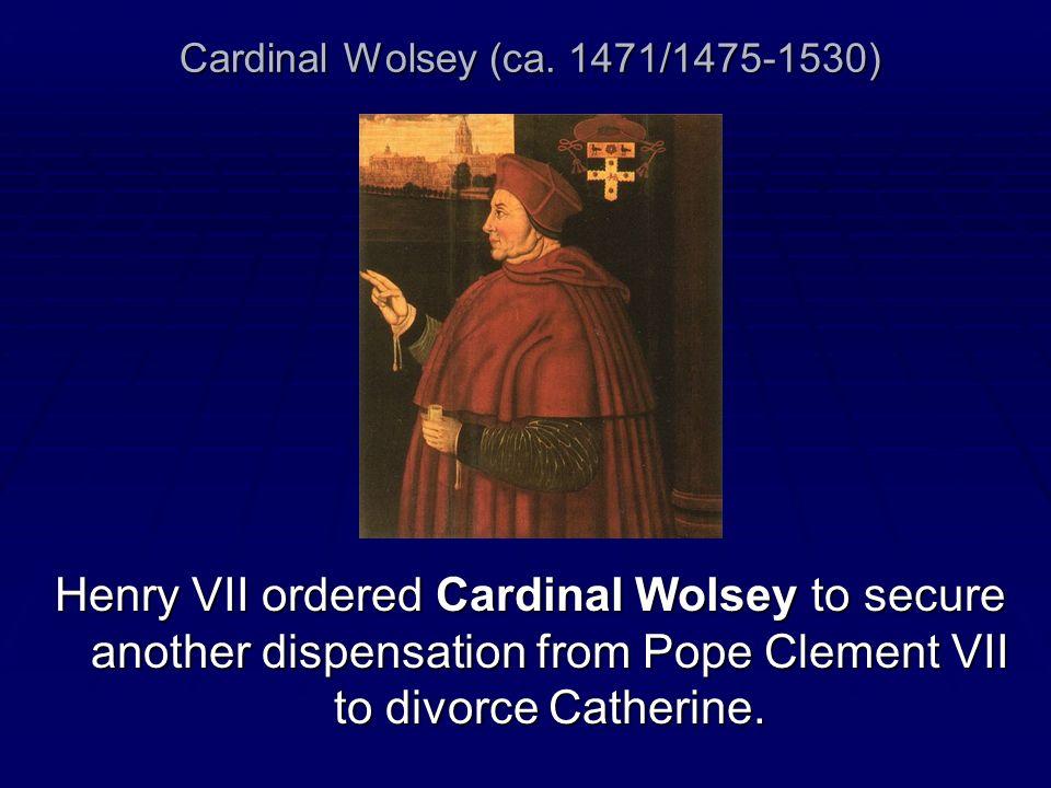 Cardinal Wolsey (ca. 1471/1475-1530)