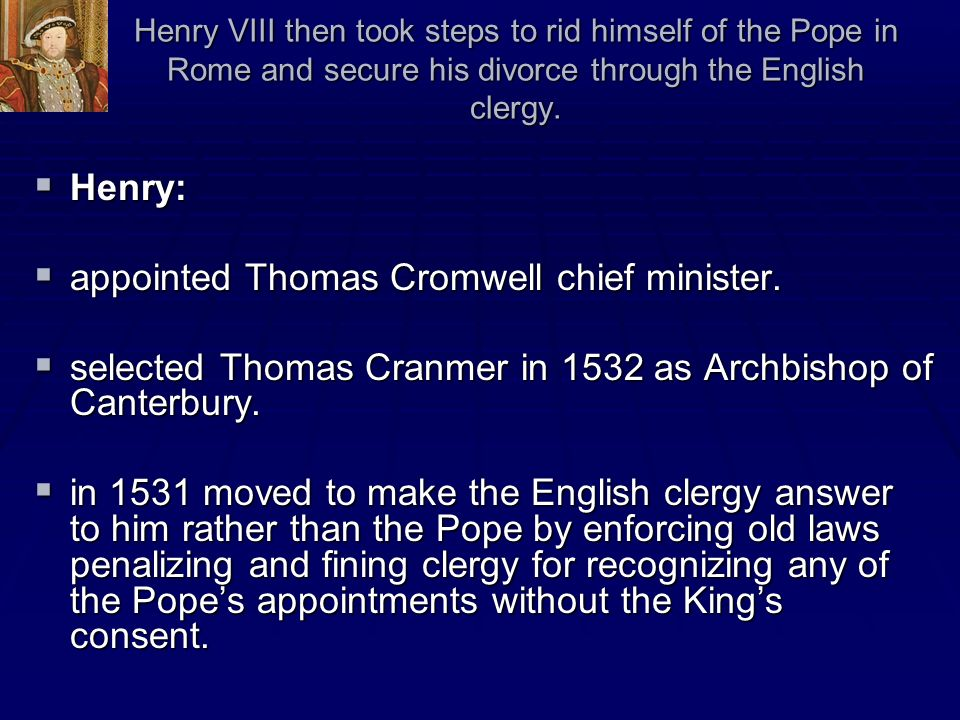 appointed Thomas Cromwell chief minister.