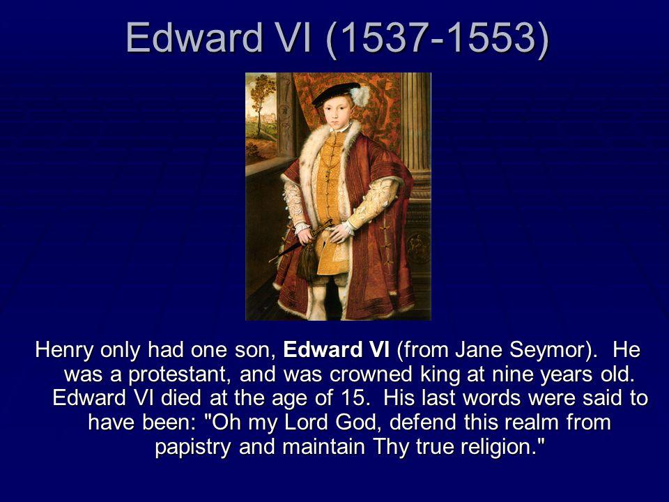 Edward VI (1537-1553)