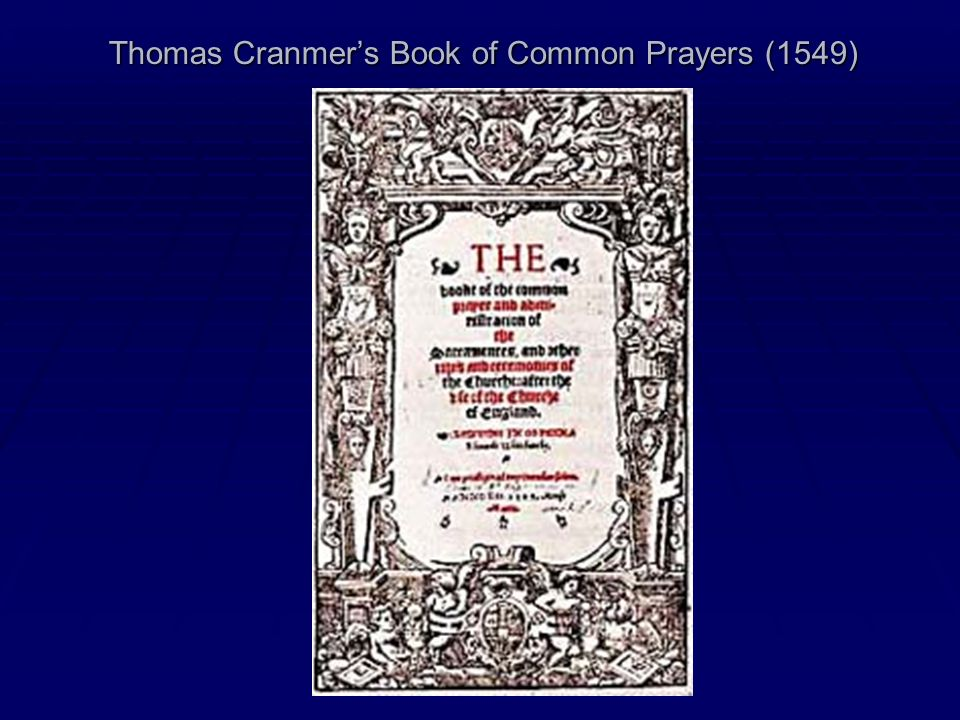 Thomas Cranmer's Book of Common Prayers (1549)
