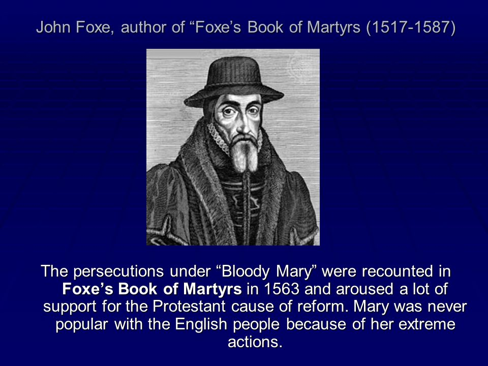 John Foxe, author of Foxe's Book of Martyrs (1517-1587)