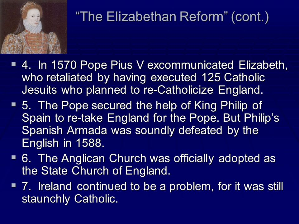 The Elizabethan Reform (cont.)