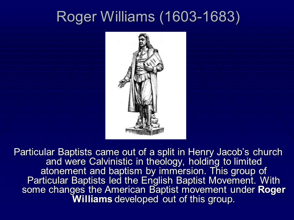 Roger Williams (1603-1683)