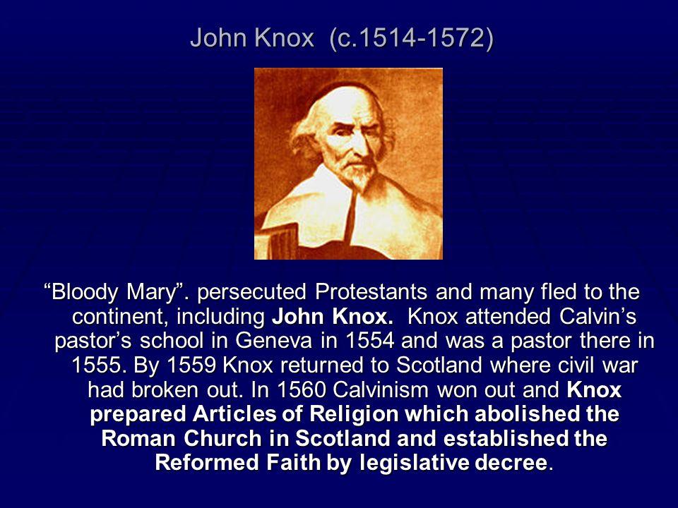John Knox (c.1514-1572)