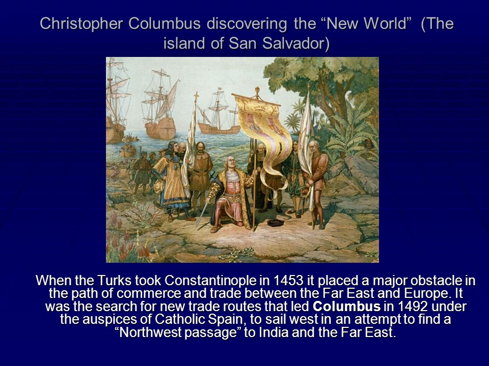 Christopher Columbus discovering the New World (The island of San Salvador)