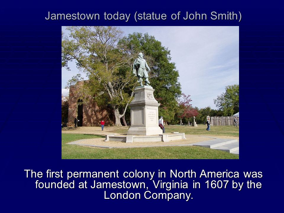 Jamestown today (statue of John Smith)
