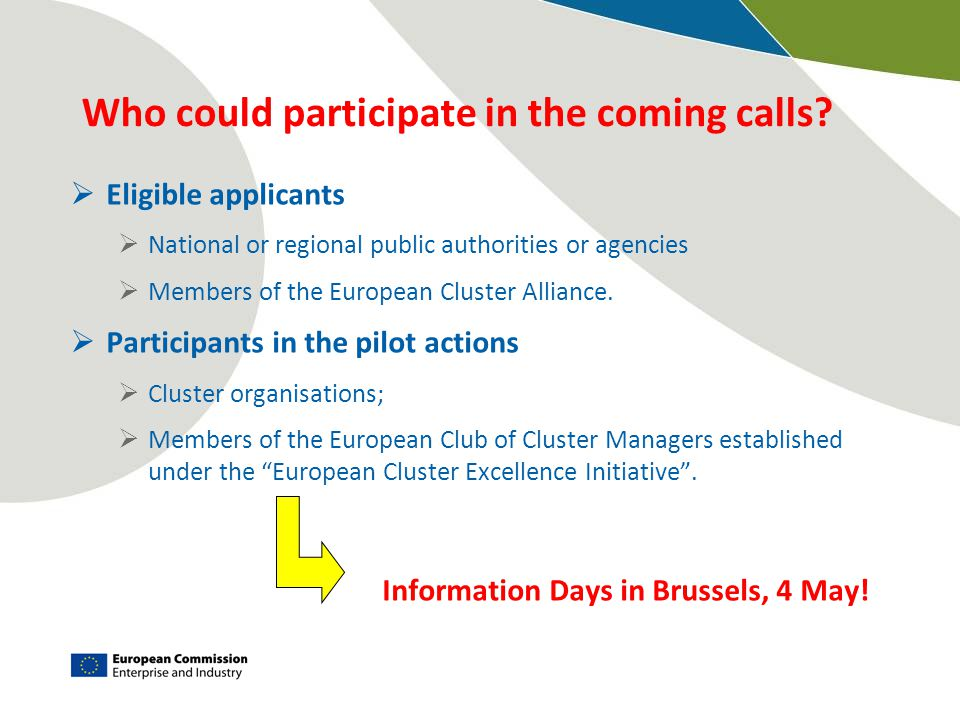 Who could participate in the coming calls